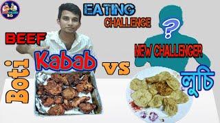 20 Luchi and Beef Boti Kabab Eating Challenge 2019| Food Eating Challenge 2019 | Food vlog 2019