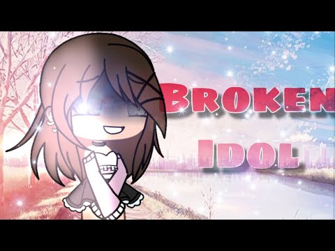 Broken Idol | Gacha Life Mini Movie | GLMM