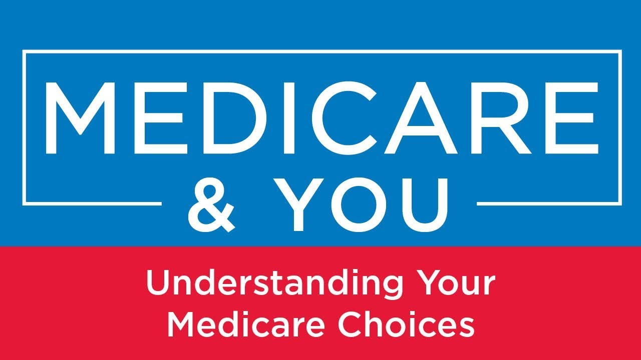 Image result for Medicare & You: Understanding Your Medicare Choices