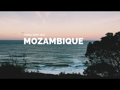 Mozambique Travel Diary 2016