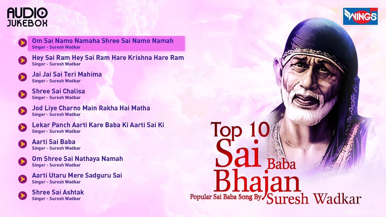 Top 10 Sai Baba Bhajan Hits Of Suresh Wadkar Popular Sai Baba Songs Sai Baba Mantra Youtube