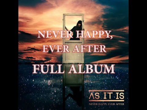 Never Happy, Ever After FULL ALBUM /\\\