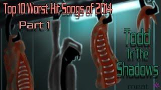The Top Ten Worst Hit Songs of 2014 (Part 1)