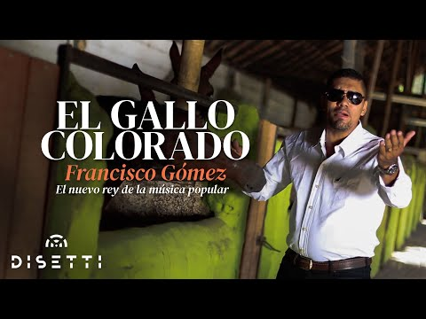 El Gallo Colorado - Francisco Gómez