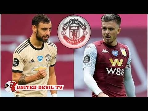 Man Utd tipped to seal £80m Jack Grealish transfer because of Bruno Fernandes doubt - news today