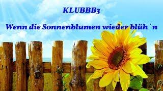 KLUBBB3 - Wenn die Sonnenblumen wieder blüh´n - Instrumental von PIERRE FLEURY