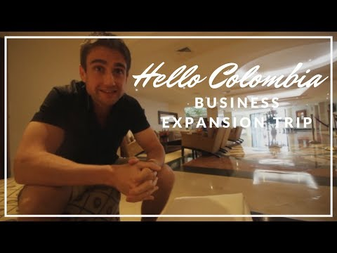 Hello Colombia - Business Expansion Trip