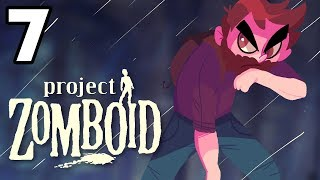 FINALLY SAFE? | Project Zomboid Gameplay / Let