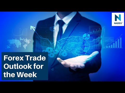 Forex Trade Outlook for the Week