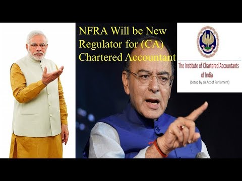 ICAI going to Loose one of the Main Power | NFRA will be the New Regulator for CA
