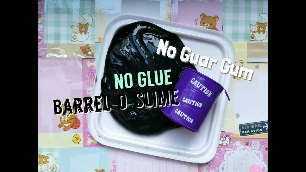 how to make barrel o slime without glue
