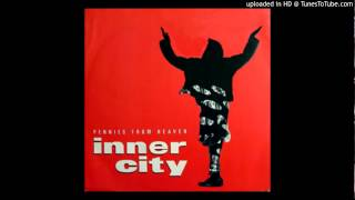 Inner City - Pennies From Heaven (Burn it mix)