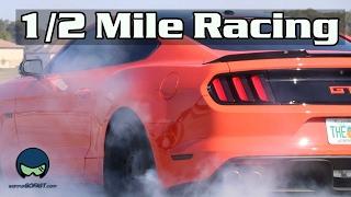 1/2 Mile Wanna Go Fast - Mustangs, Corvettes, TT Lamborghinis, GTR, & More