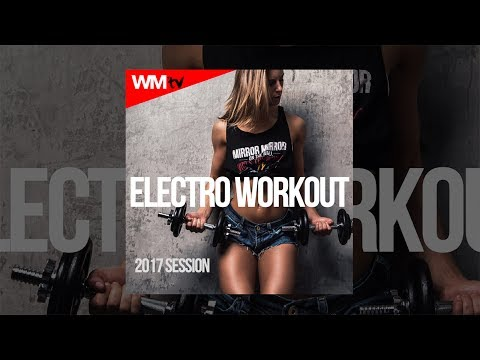 Hot Workout // ELECTRO WORKOUT 2017 SESSION - 135 BPM / 32 COUNT // WMTV