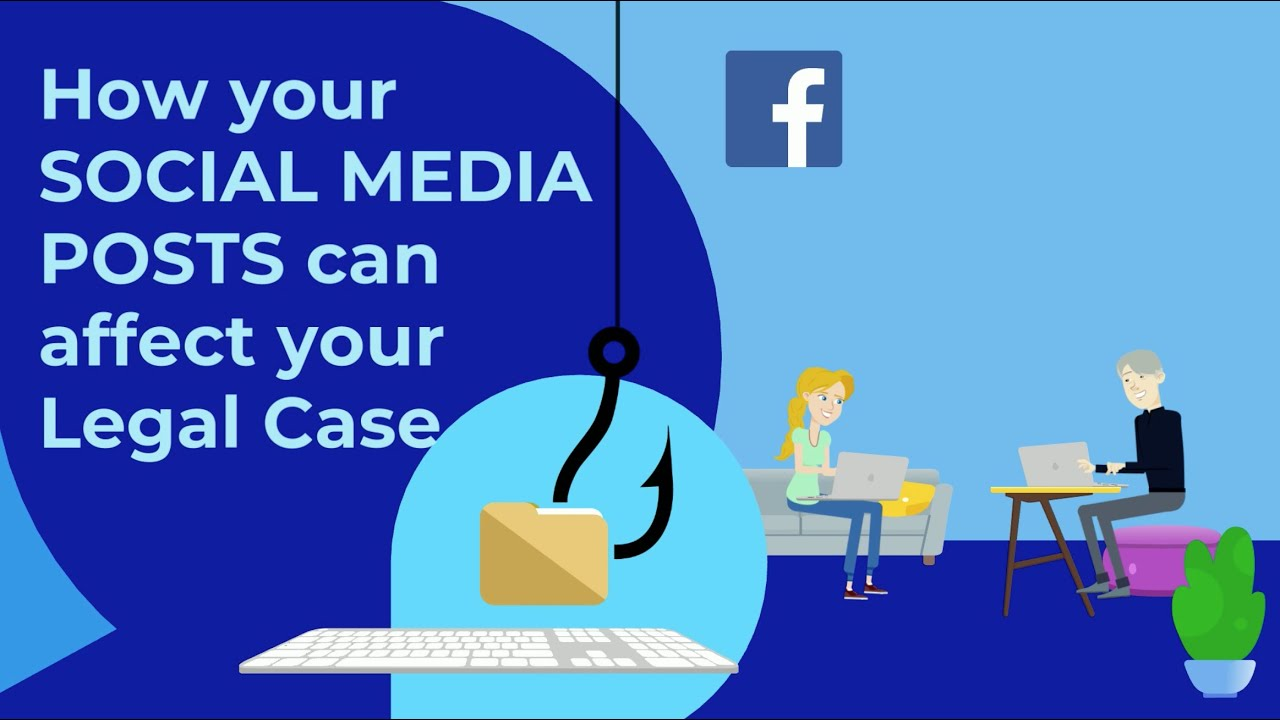 How your SOCIAL MEDIA POSTS can affect your Legal Case