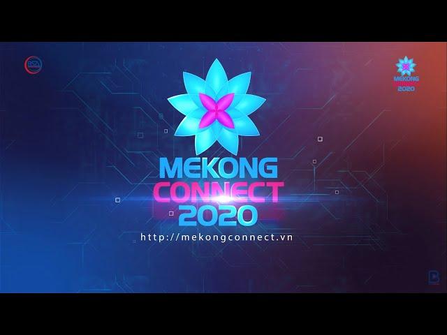 Trailer Mekong Connect 2020: Đưa sản phẩm dịch vụ ĐBSCL vào chuỗi giá trị toàn cầu