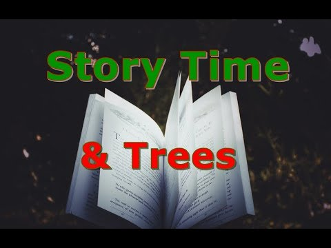 Story Time & Trees