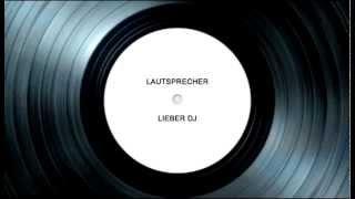 Lautsprecher - Lieber Dj