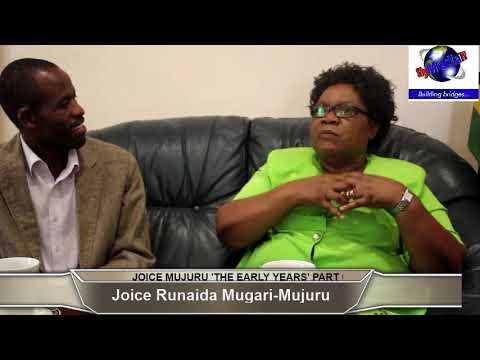 JOICE MUJURU 'THE EARLY YEARS' PART ONE