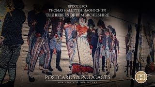 Episode 003 | Naomi Chiffi | The Rebels of Pembrokeshire