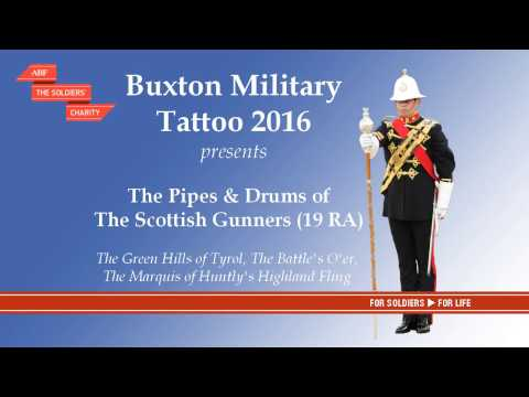 Buxton Military Tattoo 2016 - Pipes & Drums of 19RA The Scottish Gunners