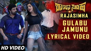 Gulabu Jamunu Lyrical Song | Raja Simha Kannada Movie Songs | Anirudh, Nikhitha, Sanjana