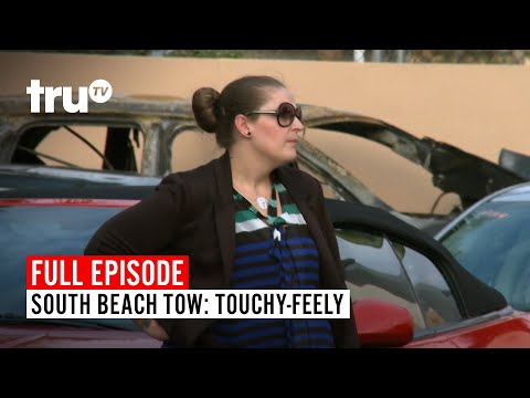 South Beach Tow | Season 5: Touchy-Feely | Watch the Full Episode | truTV
