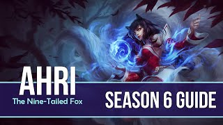 League of Legends Ahri Guide | Season 6 | Patch 6.10