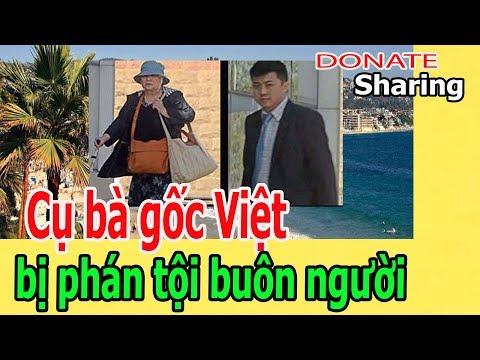 C,ụ b,à g,ố,c Việt b,ị ph,á,n t,ộ,i b,u,ô,n ng,ư,ờ,i