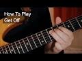 Get Off - Prince Guitar Tutorial
