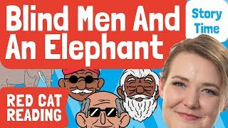 Blind Men and Elephant | Bedtime Stories | Story time | Made by Red Cat Reading