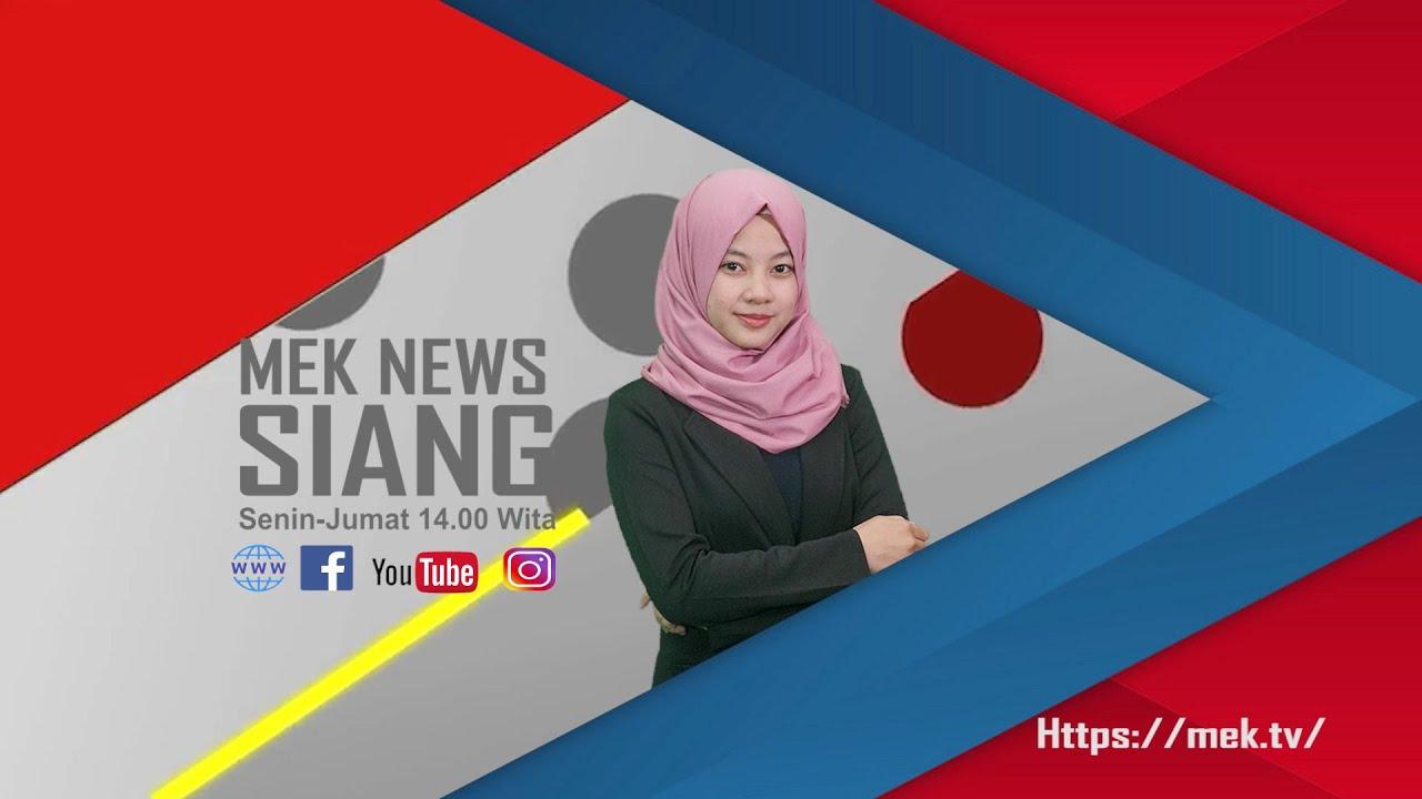 MEK NEWS SIANG EDISI 4 AGUSTUS 2020