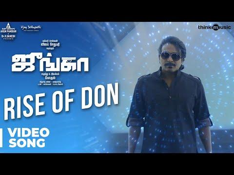 Junga | Rise Of Don Video Song | Vijay Sethupathi, Sayyeshaa | Siddharth Vipin | Gokul