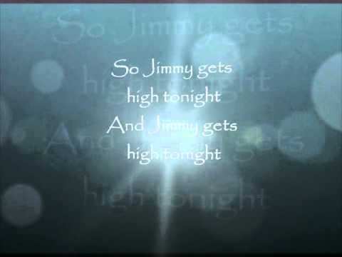 Jimmy Gets High- Daniel Powter with Lyrics