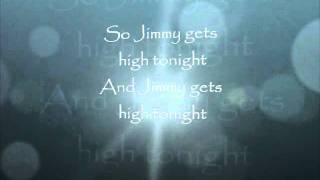 Jimmy Gets High- Daniel Powter with Lyrics