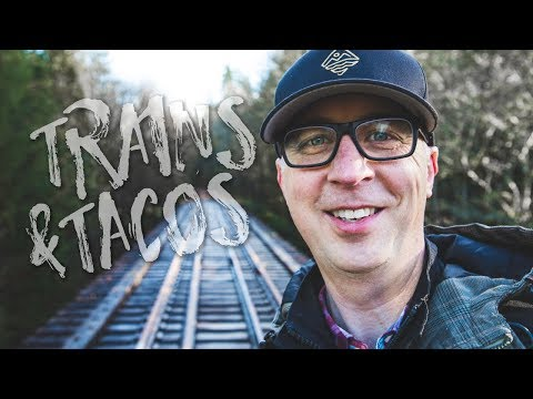 Trains And Tacos: THE FUTURE! (Parksville, BC)