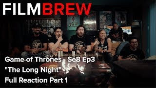 """Game of Thrones - Se8 Ep3 - """"The Long Night"""" - Reaction - Full Reaction Part 1"""