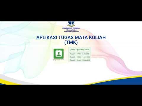 Tugas Mata Kuliah (TMK) Untuk Mahasiswa Universitas Terbuka Di Masa Pandemi Covid-19. Tmk.ut.ac.id