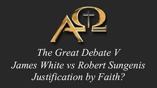 The Great Debate V - Justification by Faith - Sungenis