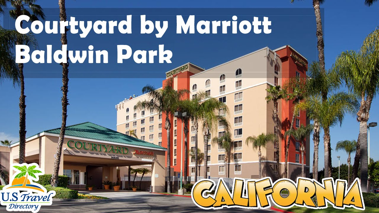 Courtyard By Marriott Baldwin Park Hotels California