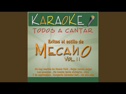 Un Año Más (Karaoke Version) (Originally Performed By Mecano)