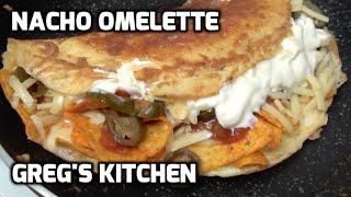 NACHO OMELETTE RECIPE  - Gregs Kitchen