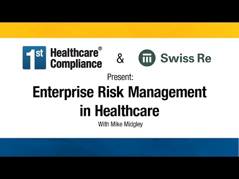 Enterprise Risk Management in Healthcare