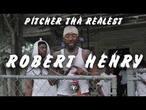 Pitcher Tha Realest - Robert Henry - [Official Music Video] - [shotbydanieliv]