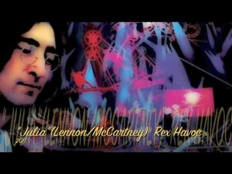 """Julia""(Lennon/McCartney) Rex Havoc"