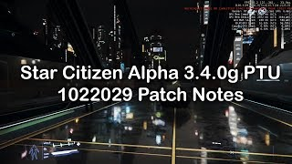 Star Citizen Alpha 3.4.0g PTU.1022029 Patch Notes