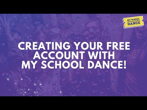 Creating your FREE My School Dance Account