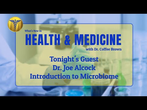 Introduction to the Human Gut Microbiome with Guest, Dr. Joe Alcock