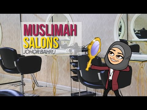 Muslimah Salons in Johor Bahru, Malaysia | The Best Hair Salons in JB