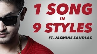 1 SONG IN 9 STYLES | Knox Artiste x Jasmine Sandlas